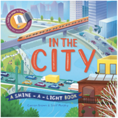 Shine-A-Light Series: In The City (Hardback Covers)