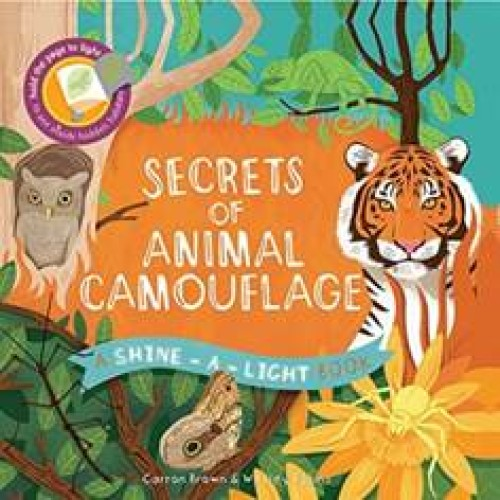 Shine-A-Light Series: Secrets of Animal Camouflage (Hardback Cover)