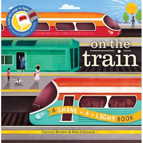 Shine-A-Light Series: On the Train (Paperback Cover)