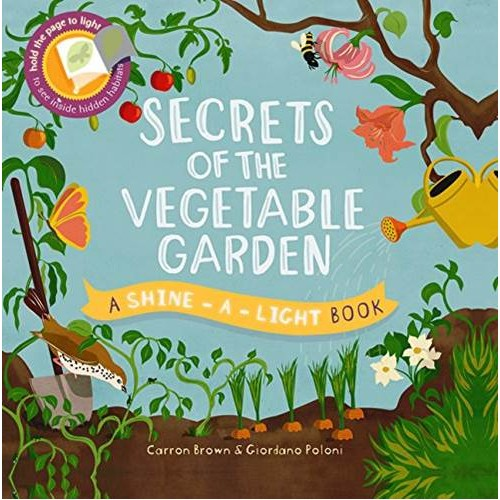 Shine-A-Light Series: Secrets of the Vegetable Garden (Paperback Cover)